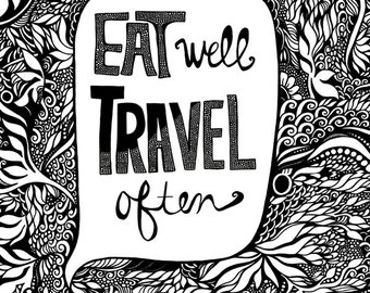 EAT WELL, Travel Often Art Print 11x14