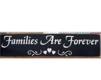 Families Are Forever primitive wood sign