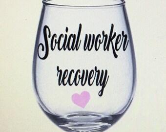 Social worker wine glass. Social worker gift. Gift for social worker.
