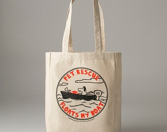 Pet Rescue Floats My Boat Tote