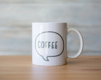Coffee Conversation Bubble Coffee Mug