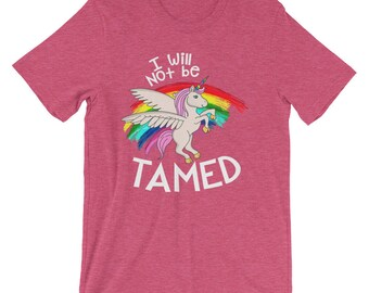 Cute Unicorn Birthday Gift I Will Not Be Tamed
