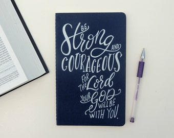 Christian journal, Scripture Journal, prayer journal, Christian gifts, Joshua 1, Be Strong and Courageous