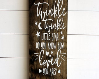 Twinkle Twinkle Little Star Do You Know How Loved You Are | Nursery Signs | Twinkle Twinkle Sign | Nursery Rhyme Sign | Baby Shower Gift