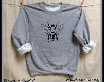 BEE. Unisex 50/50 Sweatshirts. Women Mens Clothing. Hive. Beehive. Honey. Activist. Nature.Organic.Honeybee.best friend gift. Save the bees!