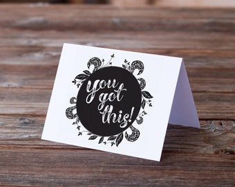 You Got This Greeting Note Card Encouragement Support Sympathy Typography Art Card