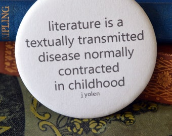 Literature Pin Badge -  Book Lovers Gift - Literatary Pin Badge