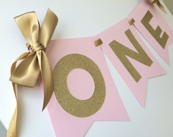 Pink and Gold HIGH CHAIR Banner.  First Birthday Decorations.  ONE High Chair Banner.  Pink and Gold Party.  Age Banner