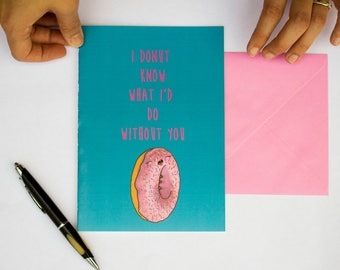 Donut card, love, birthday card, Valentine's day card, instant download, cute card, funny card, anniversary, card for him, card for her