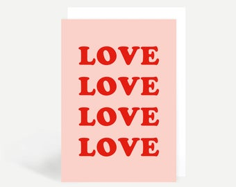 Love Love Love Love Greetings Card
