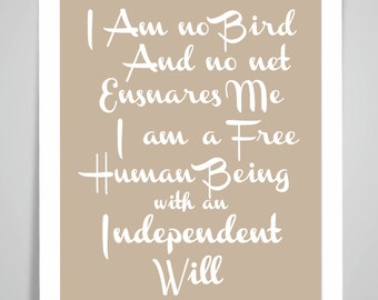 I Am No Bird and No Net Ensnares Me Inspirational Quote Poster Wall Art Print Home Decor Gift Framed or Print only