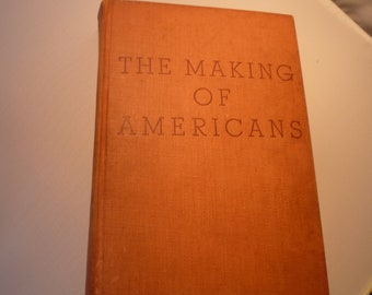 The Making of Americans Gertrude Stein The Viking Press 1934 first edition - Hersland Family - Harcourt Brace