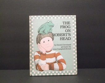 The Frog On Robert's Head by David Cleveland