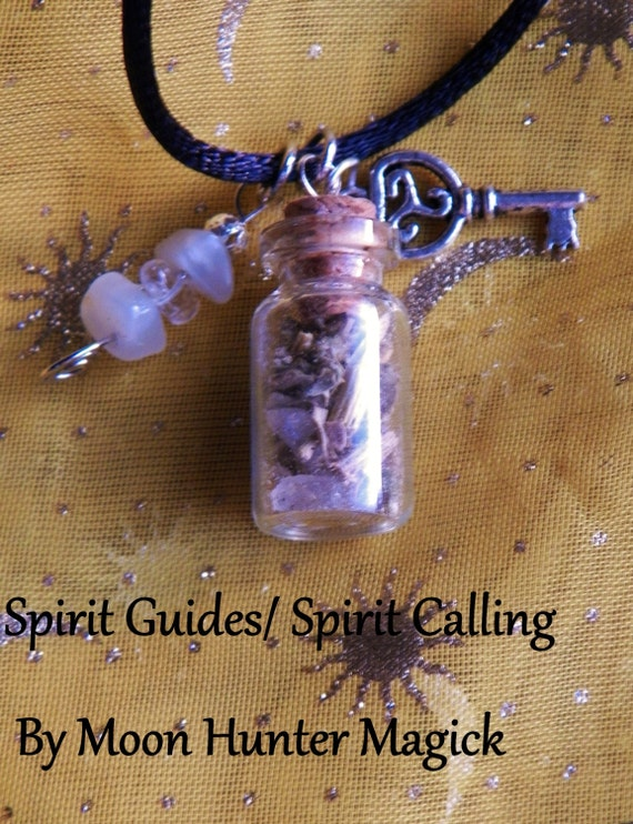 Spirit Guide Spirit Calling Amulet Charm Bottle Necklace 20+ yrs exp Medium Ouija Necromancy Channeling