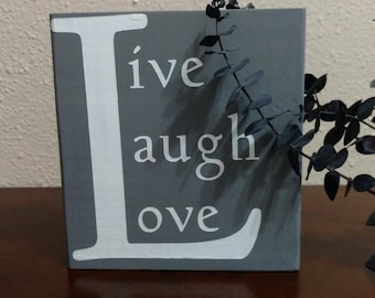 Hand painted wood sign, wooden block sign, live laugh love wood sign, Wood Decor, Grey wood decor, grey wood sign