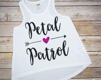 Petal Patrol Shirt - Flower Girl Shirt -  Flower Girl Tank -  Flower Girl - Flower Girl Apparel -  Bride Shirt - Flower Girl Outfit