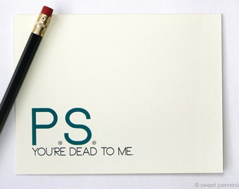 Snarky Card. Dead To Me. Funny Greeting Card. Mean Card. Humorous Greeting Card.