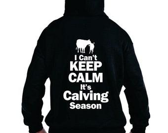 Rancher Sweatshirt I Can't Keep Calm Its Calving Season, calves calf tee, Farming Shirt Ideas, Ranching Shirts, Ranch Cow Shirt gift for her