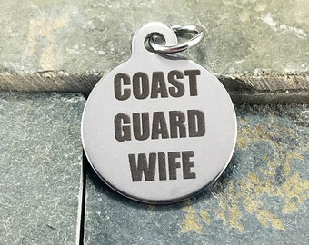 Coast Guard Wife Laser Engraved Stainless Steel Charm, Military, Round, Circle, 18x22mm (L038)