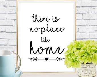 Wall Art - Home Wall Art - Quote Print - there is no place like home - Home Decor - 8x10 Jpeg File - Self Print - Instant Download
