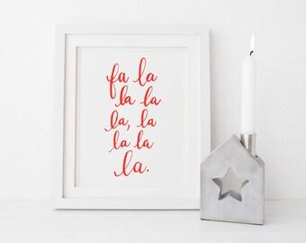 Christmas Holiday Decor Calligraphy Print - Fa la la Christmas Carol