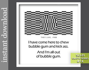 Sci Fi Movie Quote, Printable Sci Fi, They Live quote, sci fi gift, sci fi art, optical illusion, op art, black and white print, dorm poster