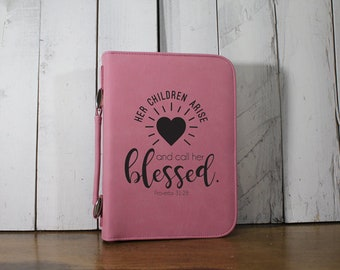 Bible Cover - Her Children Arise/and call her Blessed/Proverbs 31:28/Bible Verse/Mother's Day Gift/Leatherette/Zipper/Fast Shipping/Pink