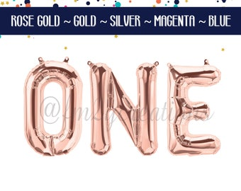 ONE Banner | One Gold Letter Balloons | 1st Birthday | Gold Birthday Banner | First Birthday One Balloon Banner | First Birthday Party Decor
