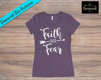 Faith Over Fear Custom Shirt