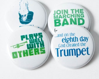 Trumpet Creation plus three Marching Band buttons or magnets - size one inch - TPT 4