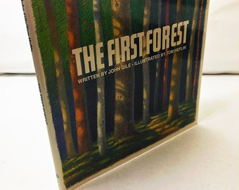 The First Forest by John Gile. Vintage book circa 1989 illustrated by Tom Heflin. Conflict resolution book. When greed spoils the forest.