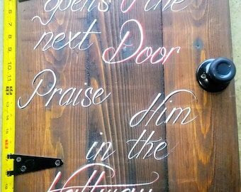 Praise Him in the Hallway Christian sign