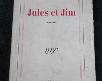 JULES AND JIM. Henri-Pierre rock | Gallimard, Paris France Edition 1953