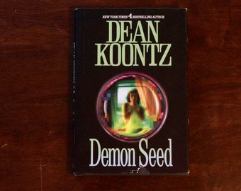 Demon Seed by Dean Koontz Hardcover with Dust Jacket