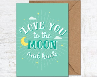 Love You To The Moon Card, Valentines Card, Boyfriend Card, Anniversary Card, Birthday Card, Girlfriend Card, Wedding Card, Greeting Card