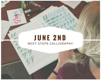 Next Steps Calligraphy Class, JUNE 2 Hand Lettering Atlanta Area Workshop, In Person Calligraphy Class, Hand Lettering Kit, Pointed Pen