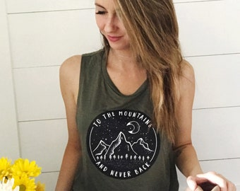 To The Mountains and Never Back Tee, Graphic Tee, Women's Tank, Mountain Shirt, Olive Shirt, Moon Tee, Camping Tee, Summer Shirt, Outdoorsy