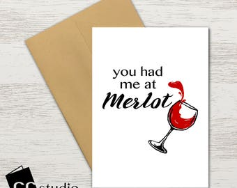 You Had Me At Merlot Birthday Card Wine Lover Funny