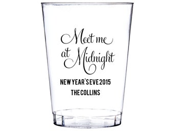 Meet Me At Midnight New Years Eve Personalized Clear Plastic Party Cups