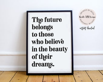 """Motivational Wall Decor Typography Poster """"The Future Belongs"""" Wall Art  Inspirational Print Black And White Motivation Instant Download Art"""