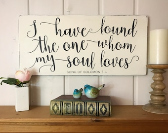 """I have found the one whom my soul loves 