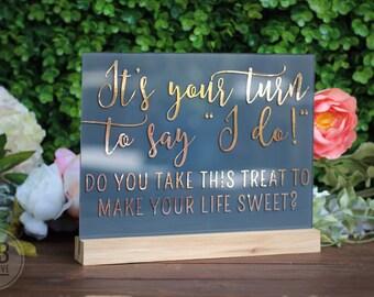 Custom Rose Gold / Grey Acrylic Wedding Sign / Events / I do / Dessert