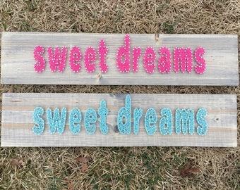 Sweet Dreams - Ready to Ship