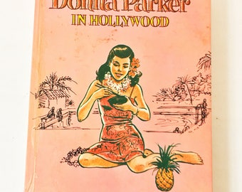 Donna Parker in Hollywood. Vintage Book circa 1961 by Marcia Martin (Marcia Levin). Whitman Series. Trixie Belden Nancy Drew