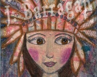 Inspirational Quote, Headdress girl, Spiritual Gift, Soul's sacred journey, Mixed Media, Jackie Barragan, Courage & Art