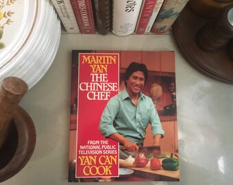 Martin Yan The Chinese Chef, 1985 / Chinese Cookbook / Authentic Chinese Recipes / Chinese Recipes / Chinese Recipe / Vintage Cookbooks