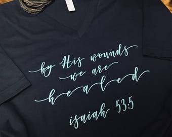 By His Wounds Isaiah 53:5 Short Sleeve V-Neck