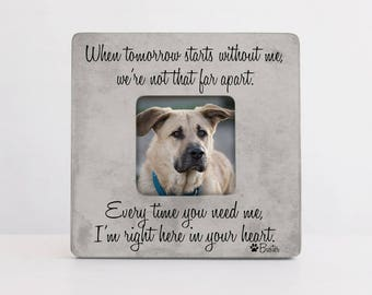 Pet Sympathy Gift, Pet Loss Keepsake, When Tomorrow Starts Without Me Picture Frame, Pet Memory Picture Frame, Personalized Loss Frame