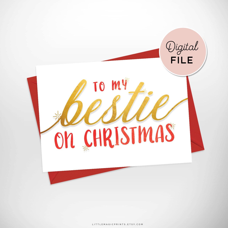 Bestie Christmas Card / Printable To my Bestie On Christmas