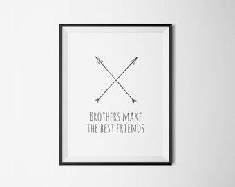 brothers make the best friends, nursery poster, digital print, boys room decor, kids room decor